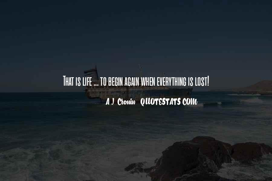 To Begin Again Quotes #388167