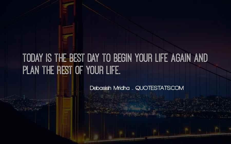 To Begin Again Quotes #416909