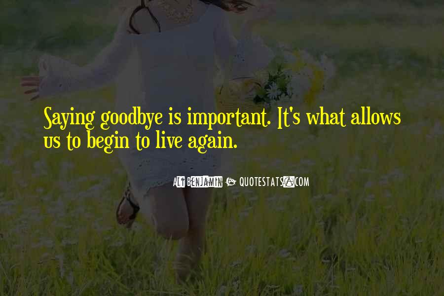 To Begin Again Quotes #518742