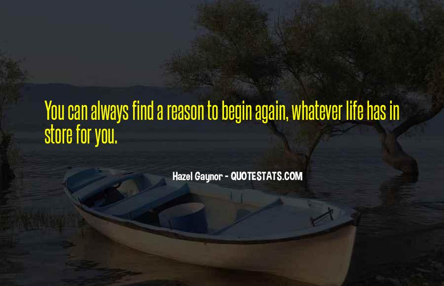 To Begin Again Quotes #676188