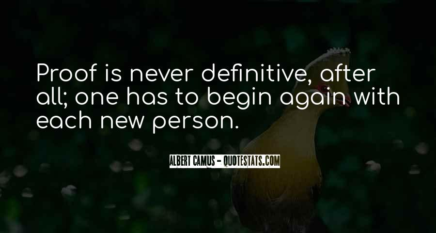 To Begin Again Quotes #742447