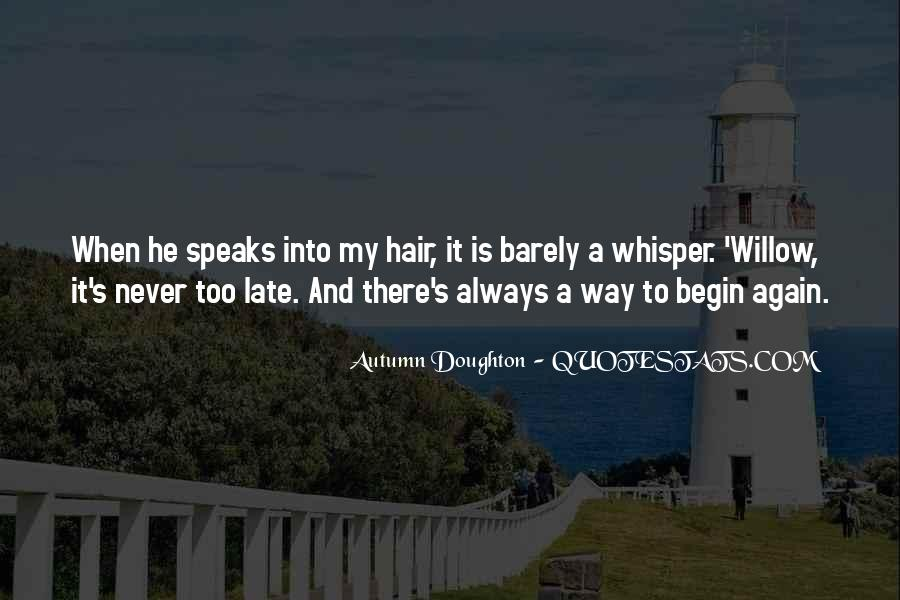 To Begin Again Quotes #76427