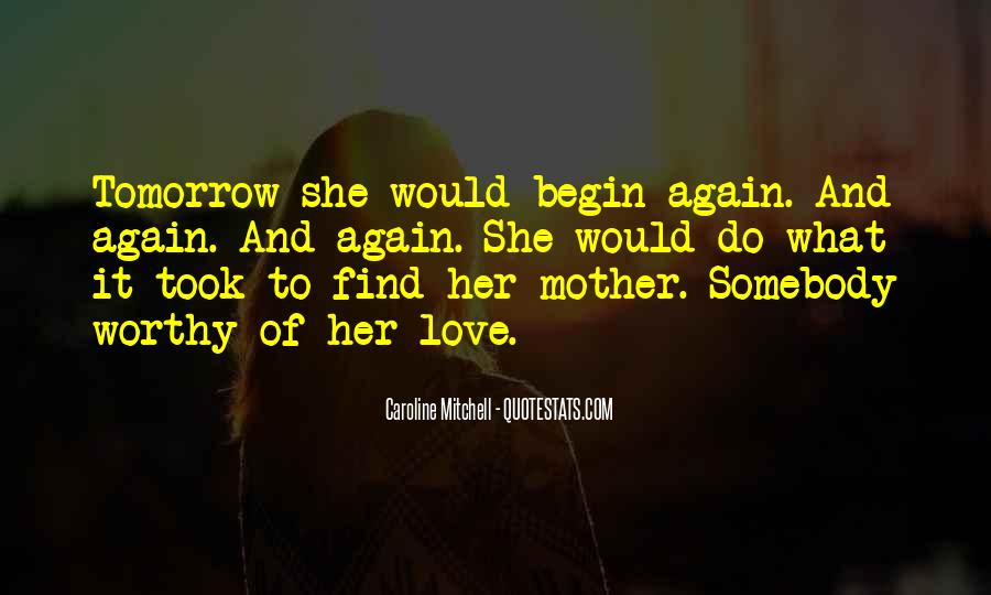 To Begin Again Quotes #93910