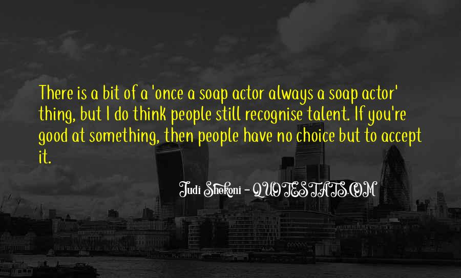 To Do Something Good Quotes #115085