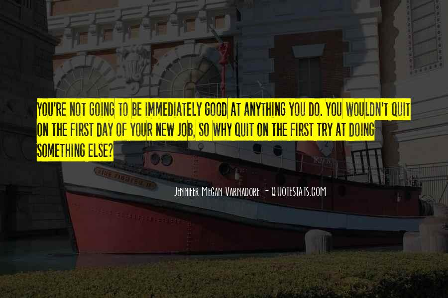 To Do Something Good Quotes #125149