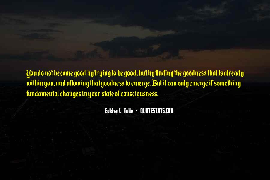 To Do Something Good Quotes #135277