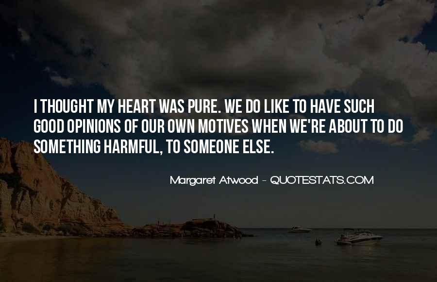 To Do Something Good Quotes #138436