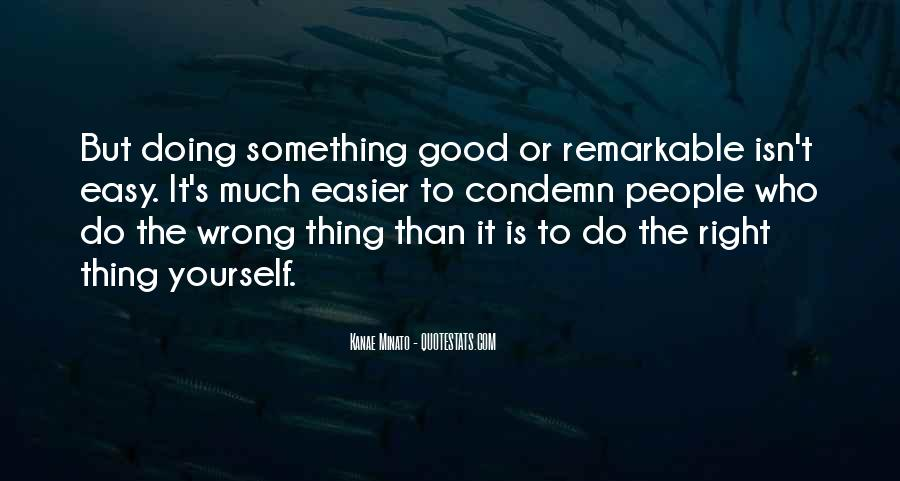 To Do Something Good Quotes #152300