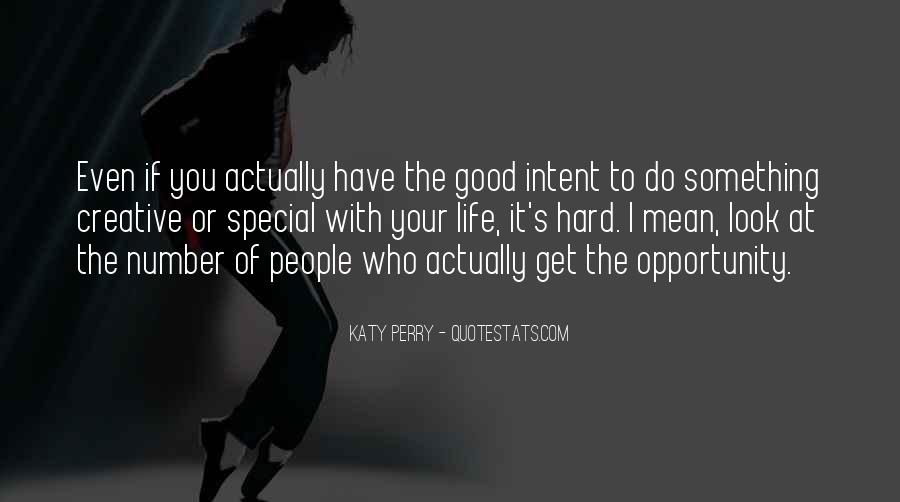 To Do Something Good Quotes #189374