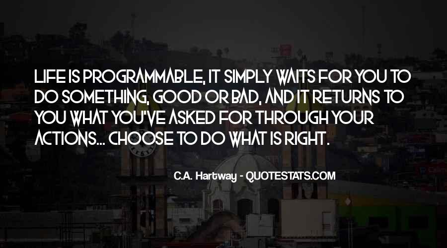 To Do Something Good Quotes #205444