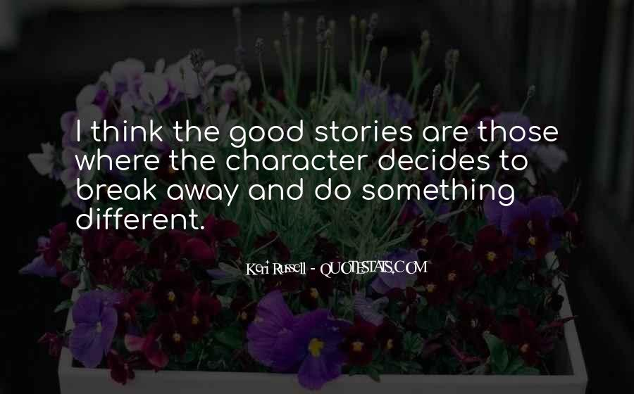 To Do Something Good Quotes #216842