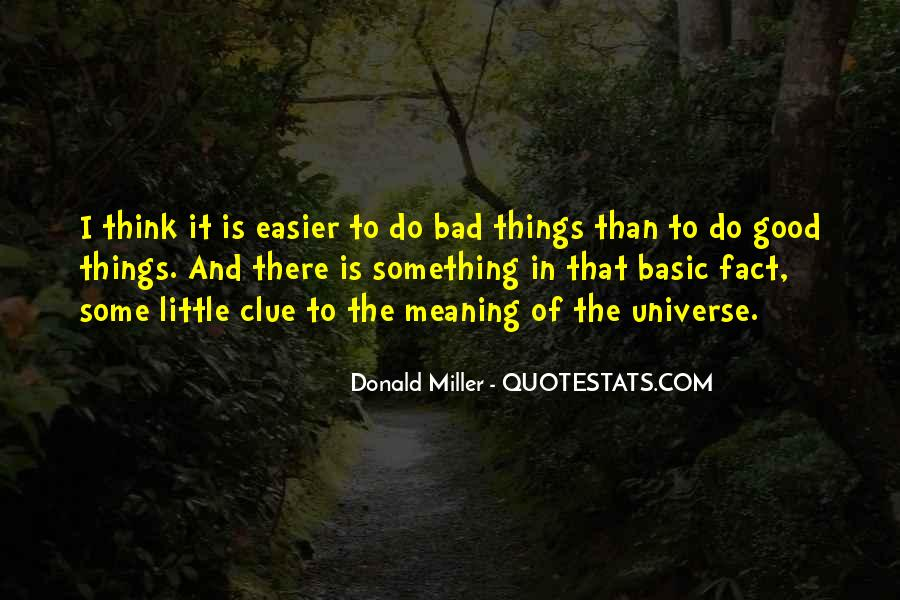 To Do Something Good Quotes #236555