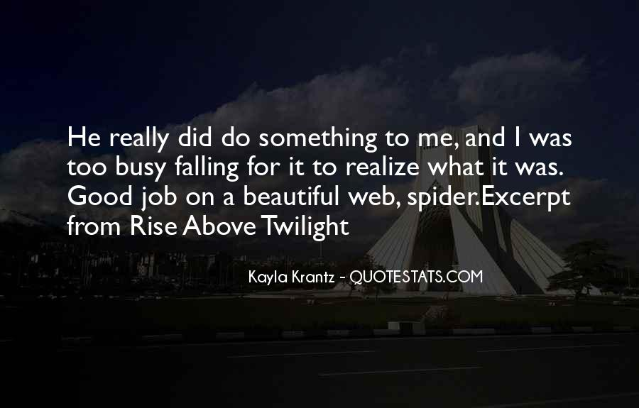 To Do Something Good Quotes #244124