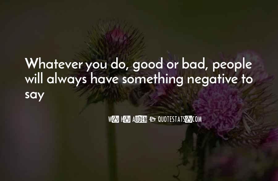 To Do Something Good Quotes #254522