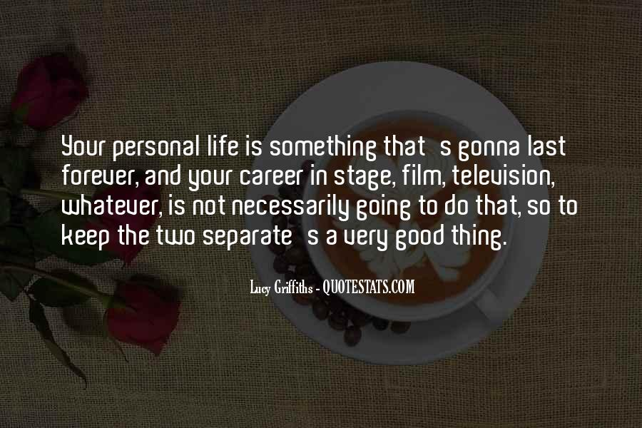 To Do Something Good Quotes #271264