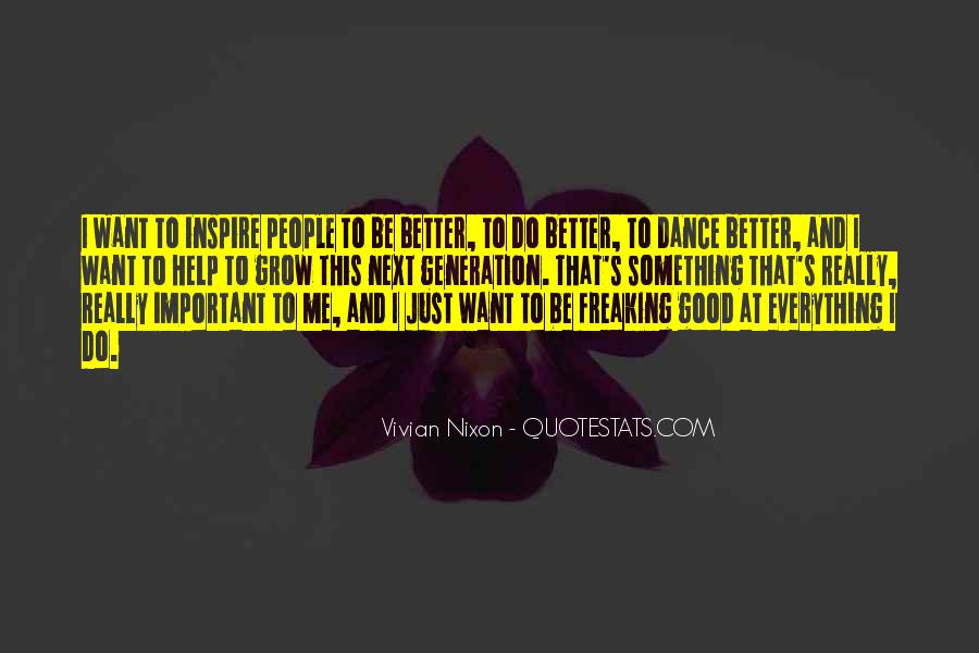 To Do Something Good Quotes #39347