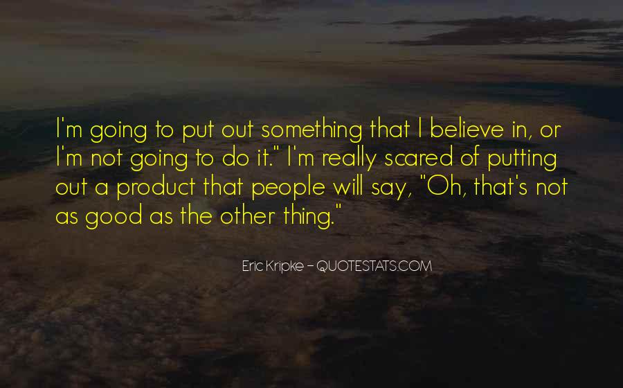 To Do Something Good Quotes #95271