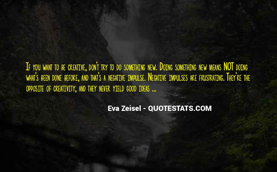To Do Something New Quotes #112536