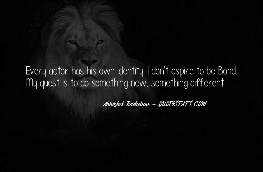 To Do Something New Quotes #327231