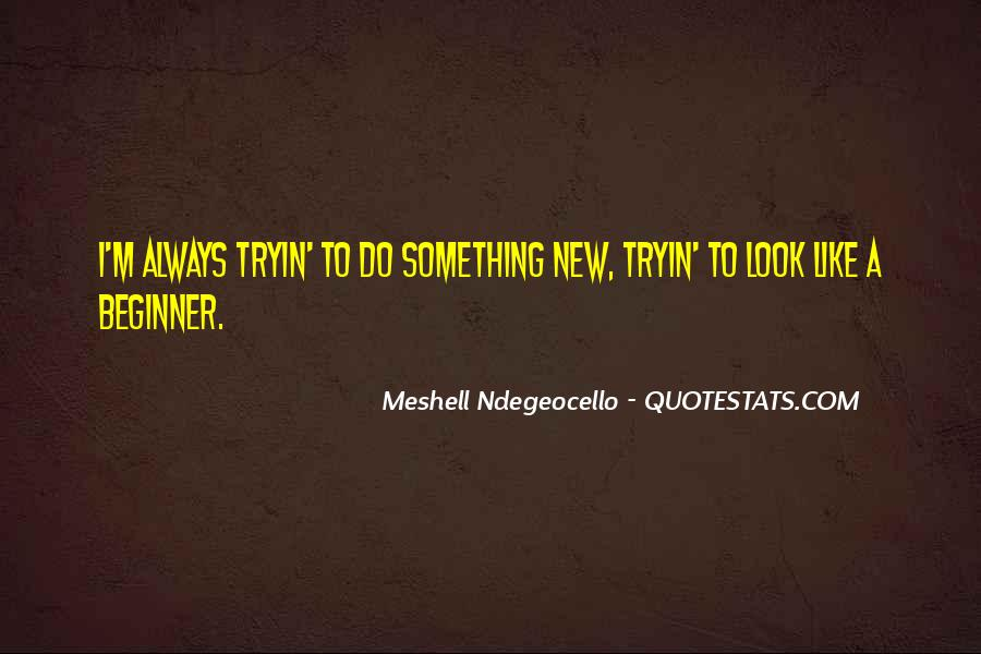 To Do Something New Quotes #33728