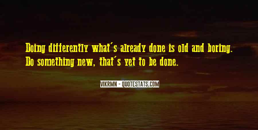 To Do Something New Quotes #351428