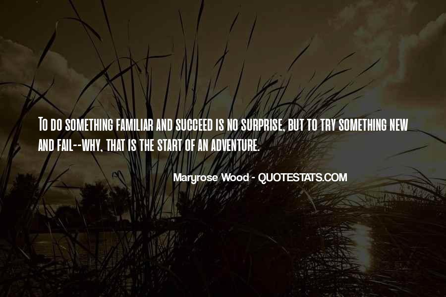 To Do Something New Quotes #387037