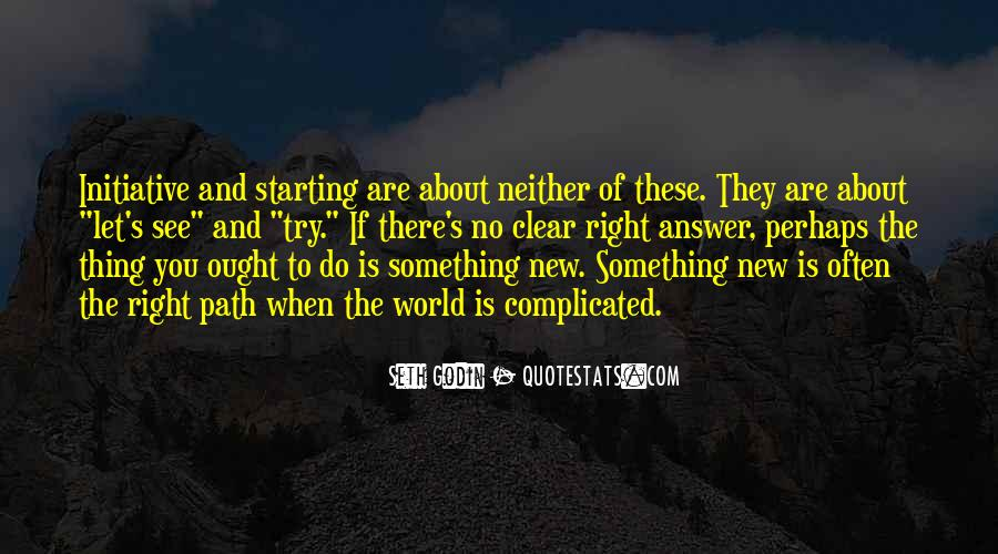 To Do Something New Quotes #71004