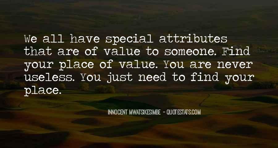 To Find Someone Special Quotes #1551336