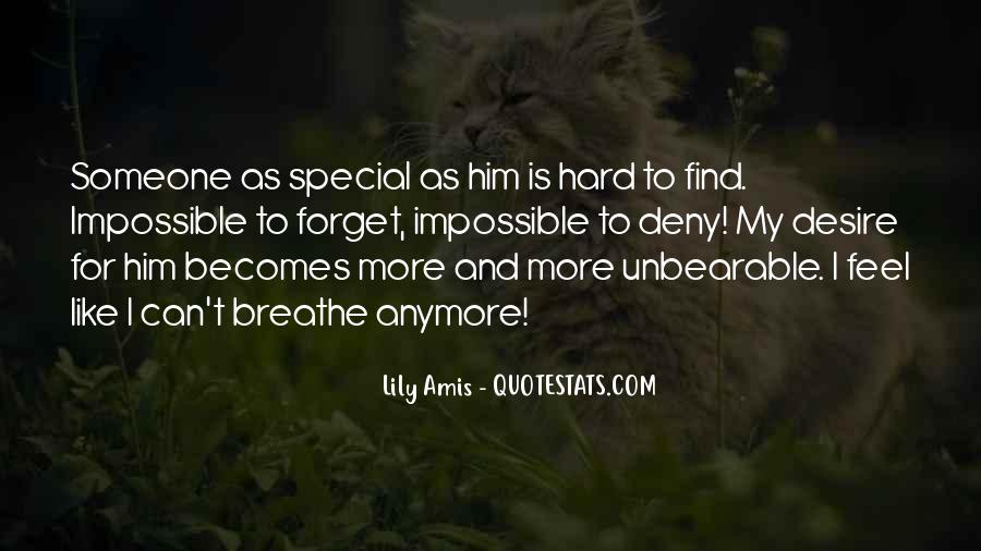 To Find Someone Special Quotes #1746502