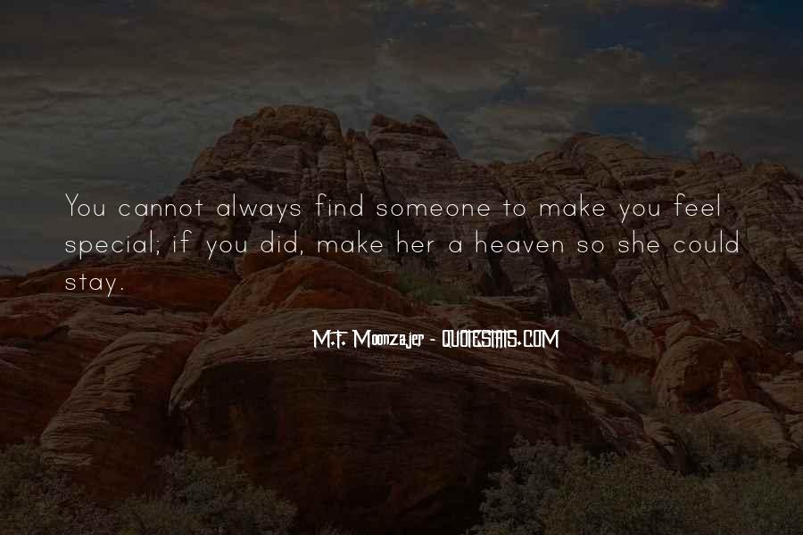 To Find Someone Special Quotes #216780