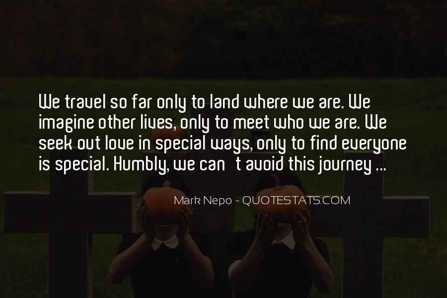 To Find Someone Special Quotes #350612