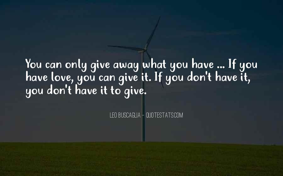 To Give Away Quotes #133534