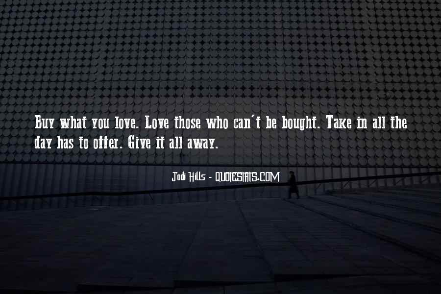 To Give Away Quotes #134564