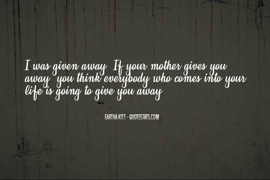 To Give Away Quotes #73480