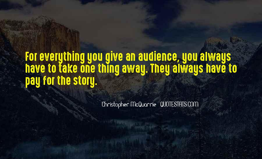 To Give Away Quotes #85171
