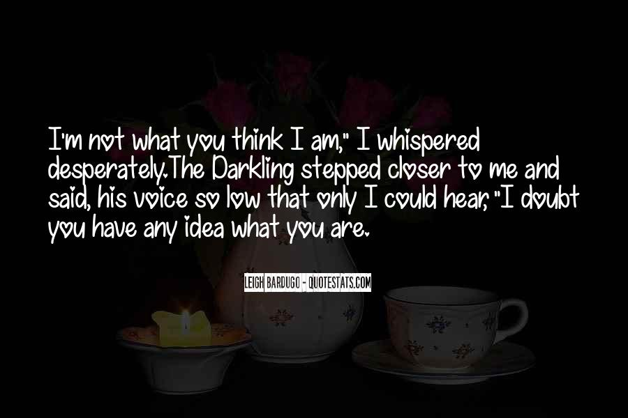 To Hear His Voice Quotes #1121544