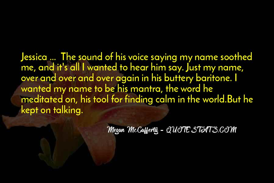 To Hear His Voice Quotes #1548167