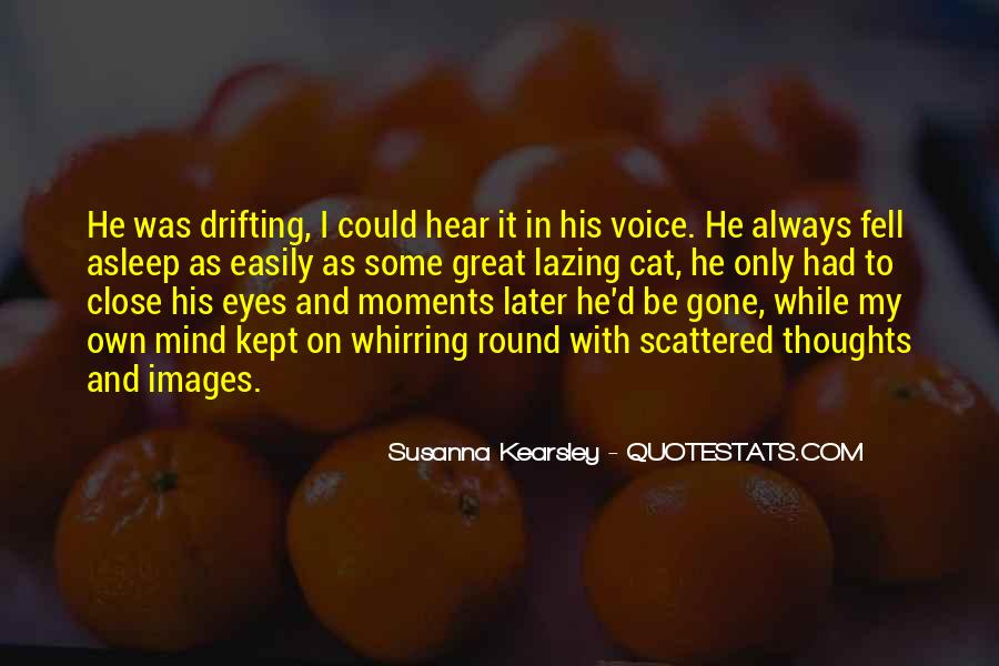 To Hear His Voice Quotes #1611033