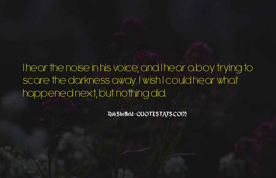 To Hear His Voice Quotes #200025