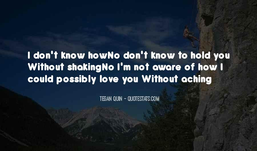 To Hold You Quotes #15946