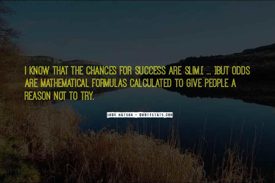 To Know Success Quotes #439512