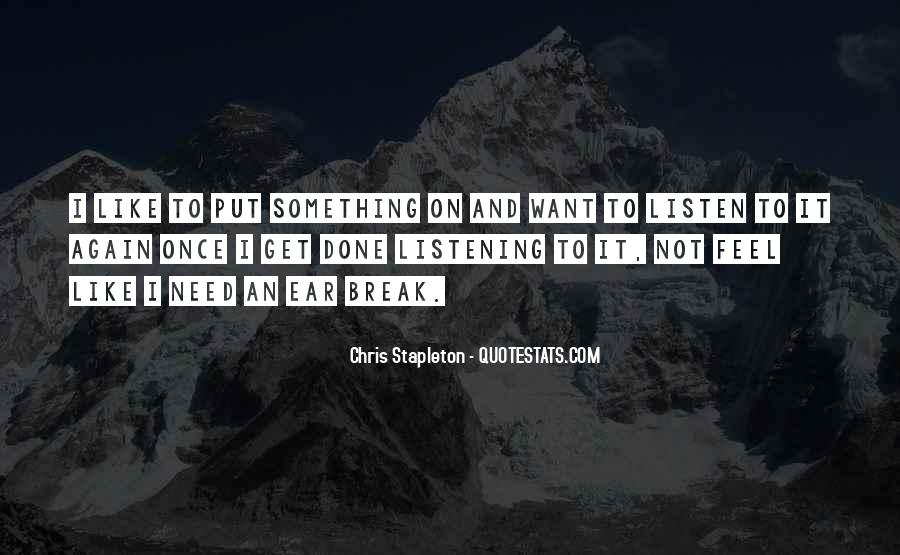 To Listen Quotes #14108