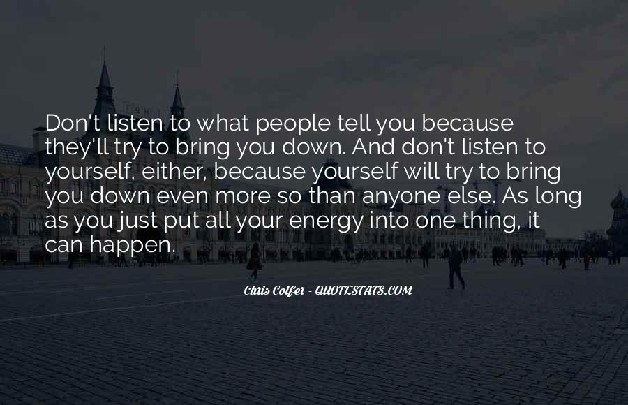 To Listen Quotes #15142