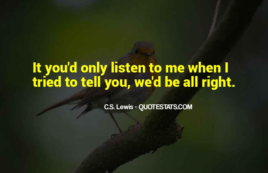 To Listen Quotes #15259