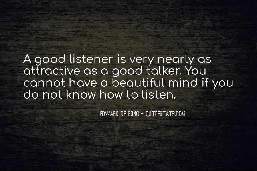 To Listen Quotes #16004