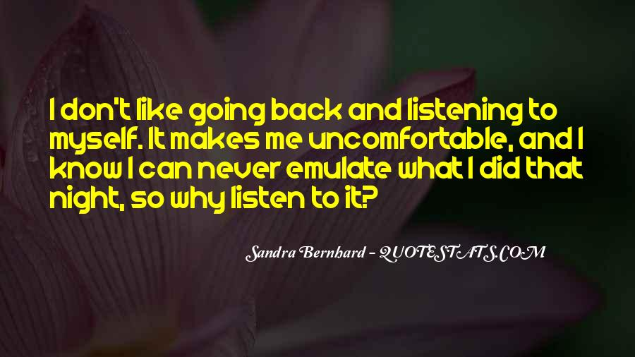 To Listen Quotes #17617