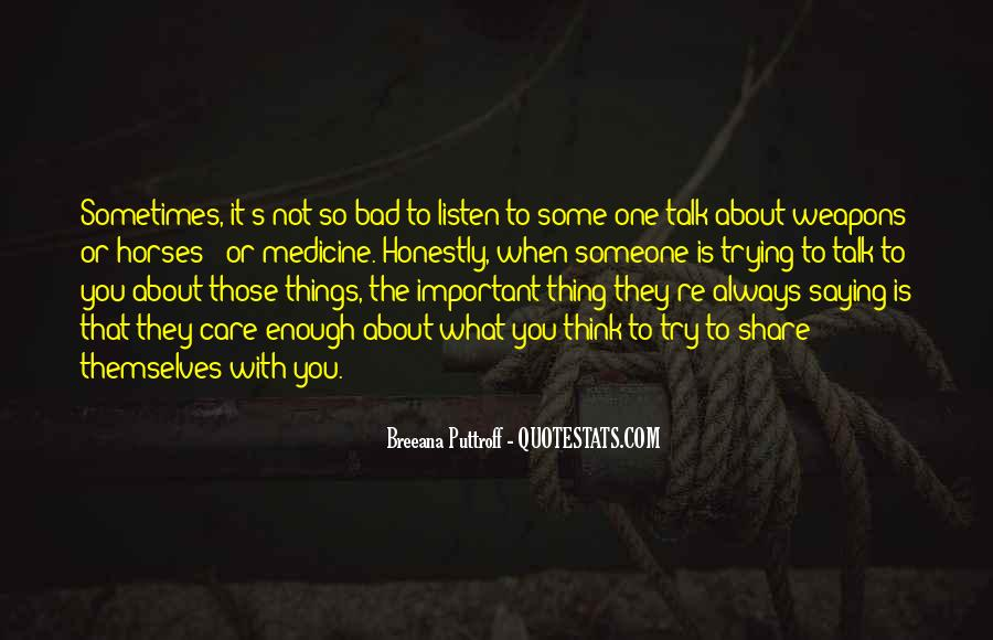 To Listen Quotes #19603