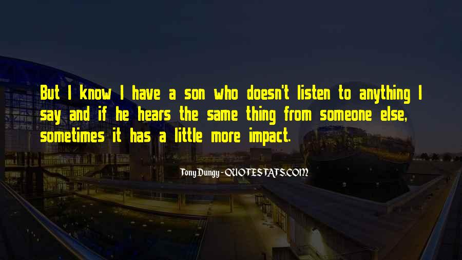 To Listen Quotes #6279