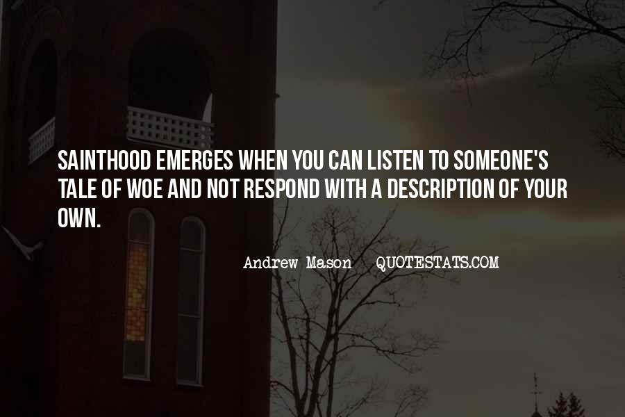 To Listen Quotes #7416