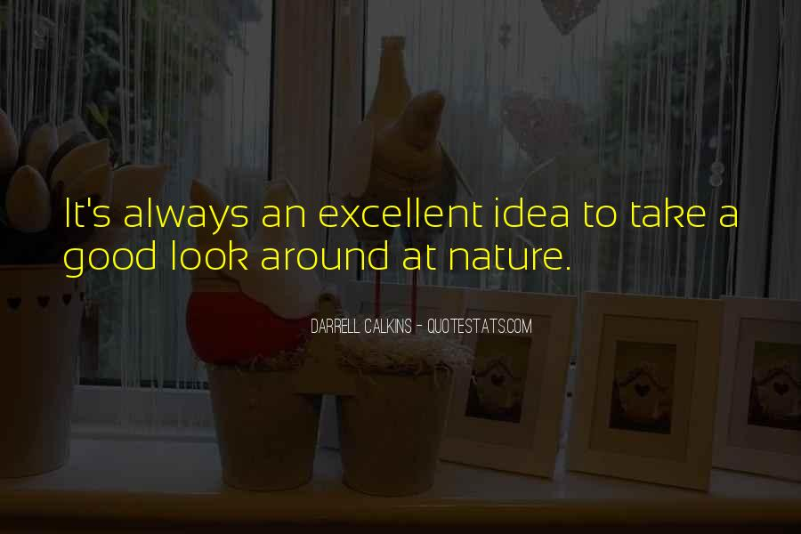To Look Good Quotes #23503